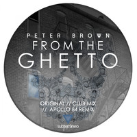 Peter Brown - From The Ghetto