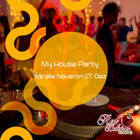 Mirelle Noveron - My House Party