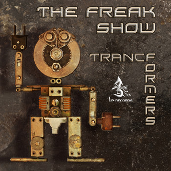 The Freak Show - TrancFormers