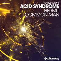 Acid Syndrome - Hermit / Common Man