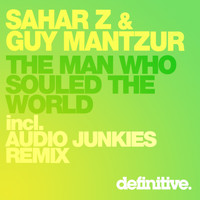 Sahar Z & Guy Mantzur - The Man Who Souled The World