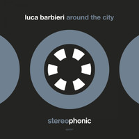 Luca Barbieri - Around The City