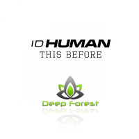 IdHuman - This Before