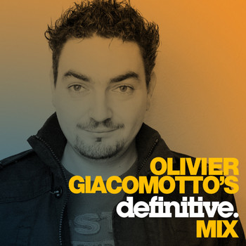 Olivier Giacomotto - Definitive Mix