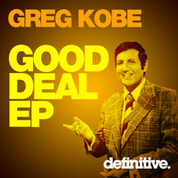 Greg Kobe - Good Deal EP
