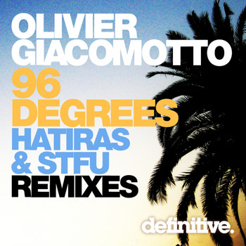 Olivier Giacomotto - 96 Degrees Remixes