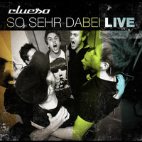 Clueso - So sehr dabei - Live (Remastered 2014)