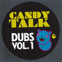 Colette - Candy Talk Dubs, Vol. 1