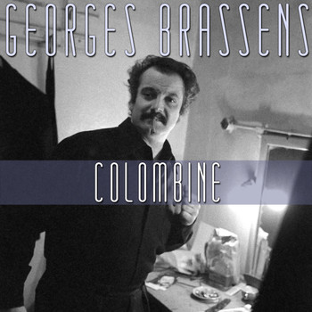 Georges Brassens - Colombine