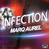 Marq Aurel - Infection