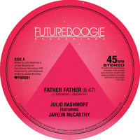Julio Bashmore - Father Father