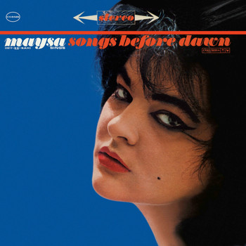 Maysa - Maysa Sings Songs Before Dawn