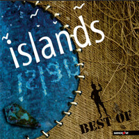 Islands - Best of Islands