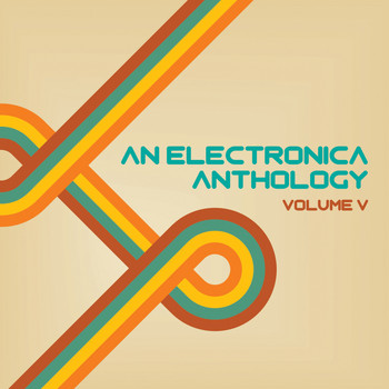 Various Artists - An Electronica Anthology, Vol. 5