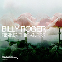 Billy Roger - Rising Thickness