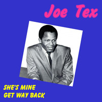 JOE TEX - She's Mine