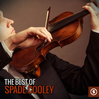 Spade Cooley - The Best of Spade Cooley
