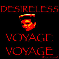 Desireless - Voyage voyage