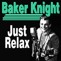 Baker Knight - Singer and Songwriter