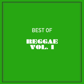Various Artists - Best of Reggae, Vol. 1