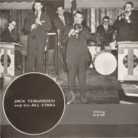 Jack Teagarden - Jack Teagarden and His All-Stars