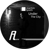 Joachim Spieth - Under the City