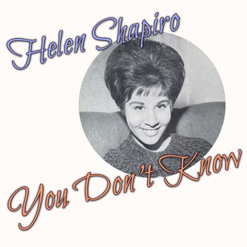 Helen Shapiro - You Don't Know