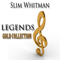 Slim Whitman - Legends Gold Collection