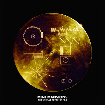 Mini Mansions - The Great Pretenders (Explicit)