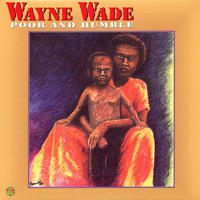 Wayne Wade - Poor and Humble