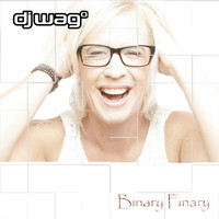DJ Wag - Binary Finary (Remixes)