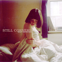 Still Corners - Don't Fall in Love/Wish 7-Inch