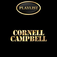 Cornell Campbell - Cornell Campbell Playlist