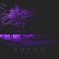 Rhyno - Fear and Love