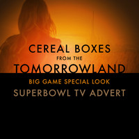 "L'Orchestra Cinematique - Cereal Boxes (From The ""Tomorrowland Big Game Special Look"" Superbowl T.V. Advert)"