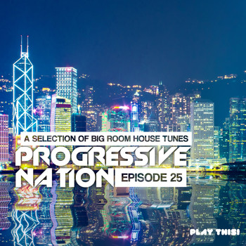 Various Artists - Progressive Nation, Vol. 25