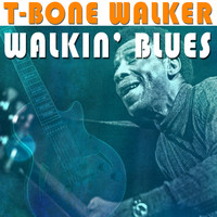 T-Bone Walker - T-Bone Walker - Walkin` Blues