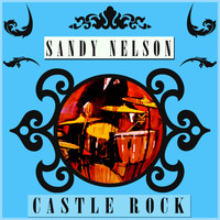 Sandy Nelson - Castle Rock