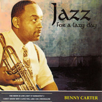 Benny Carter - Jazz for a Lazy Day