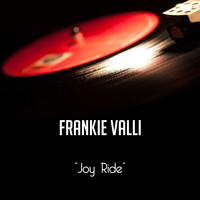 Frankie Valli - Joy Ride