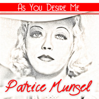 Patrice Munsel - As You Desire Me