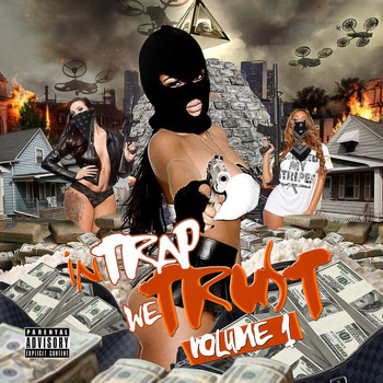 Various Artists - In Trap We Trust, Vol. 1 (Explicit)