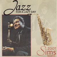 Zoot Sims - Jazz for a Lazy Day
