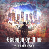 Essence of Mind - The Break Up!