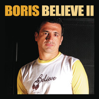 DJ Boris - Believe 2 (Continuous DJ Mix by DJ Boris)