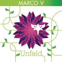 Marco V - Unfold 3 (Continuous DJ Mix by Marco V)