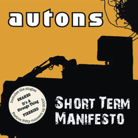 Autons - Short Term Manifesto