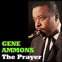 Gene Ammons - The Prayer