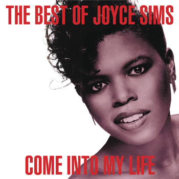 Joyce Sims - Come into My Life: The Very Best of Joyce Sims