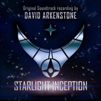 David Arkenstone - Starlight Inception (Original Soundtrack)